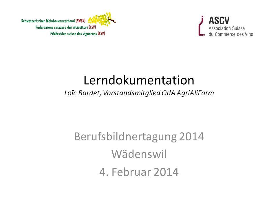 Lerndokumentation Loïc Bardet, Vorstandsmitglied OdA AgriAliForm