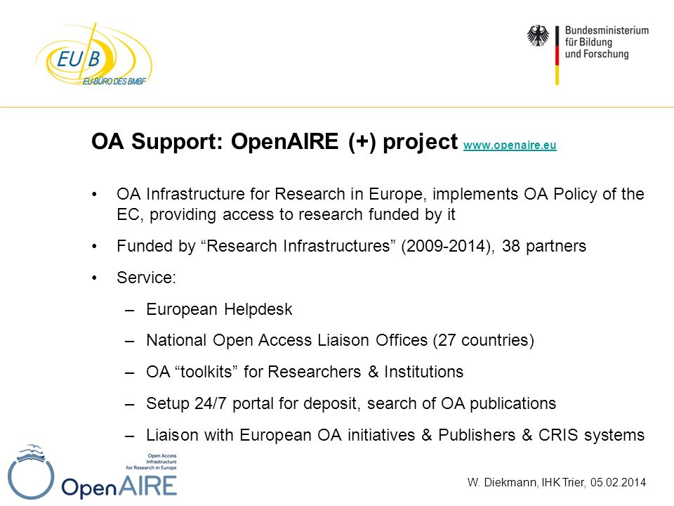 OA Support: OpenAIRE (+) project www.openaire.eu