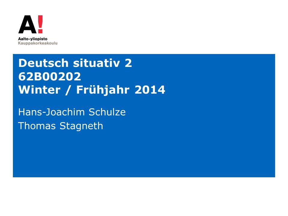 Deutsch situativ 2 62B00202 Winter / Frühjahr 2014