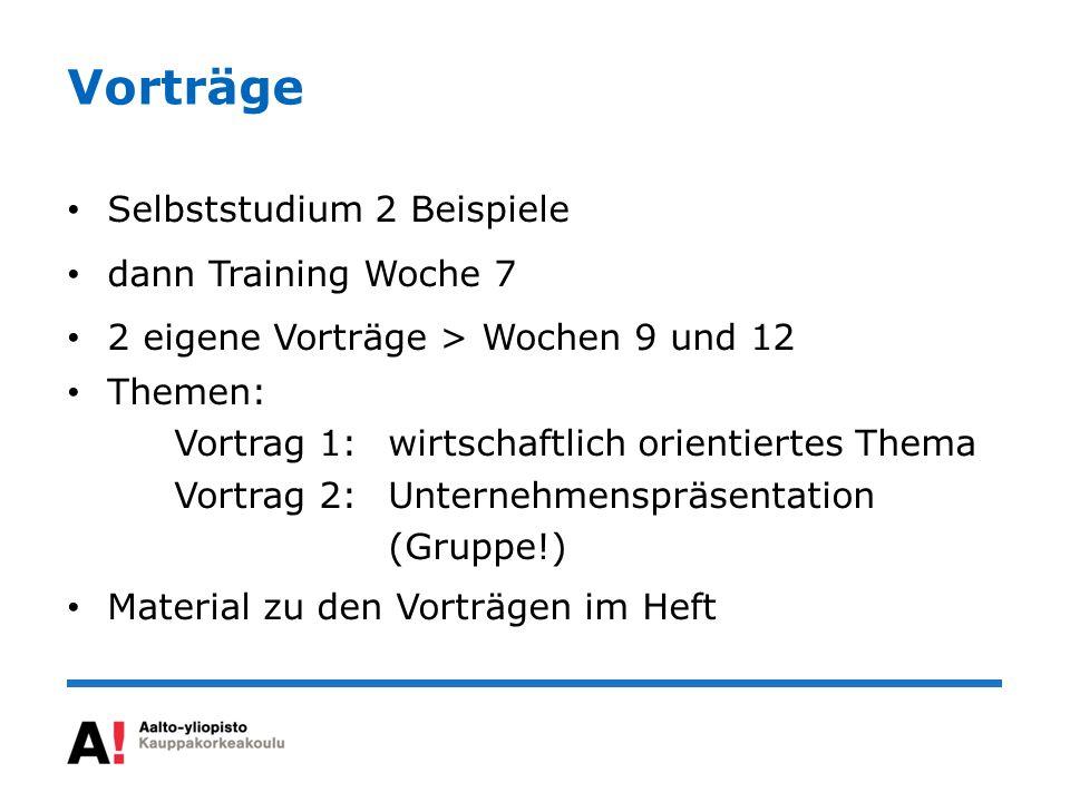 Vorträge Selbststudium 2 Beispiele dann Training Woche 7
