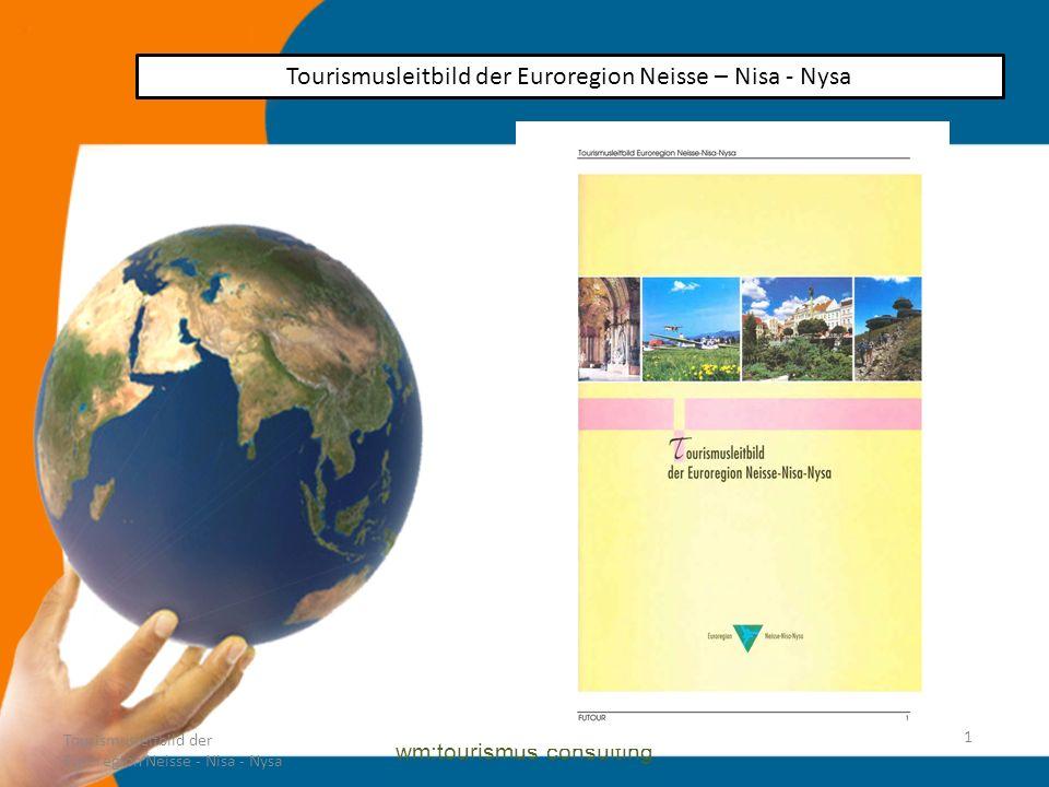 Tourismisleitbild der Euroregion Neisse - Nisa - Nysa
