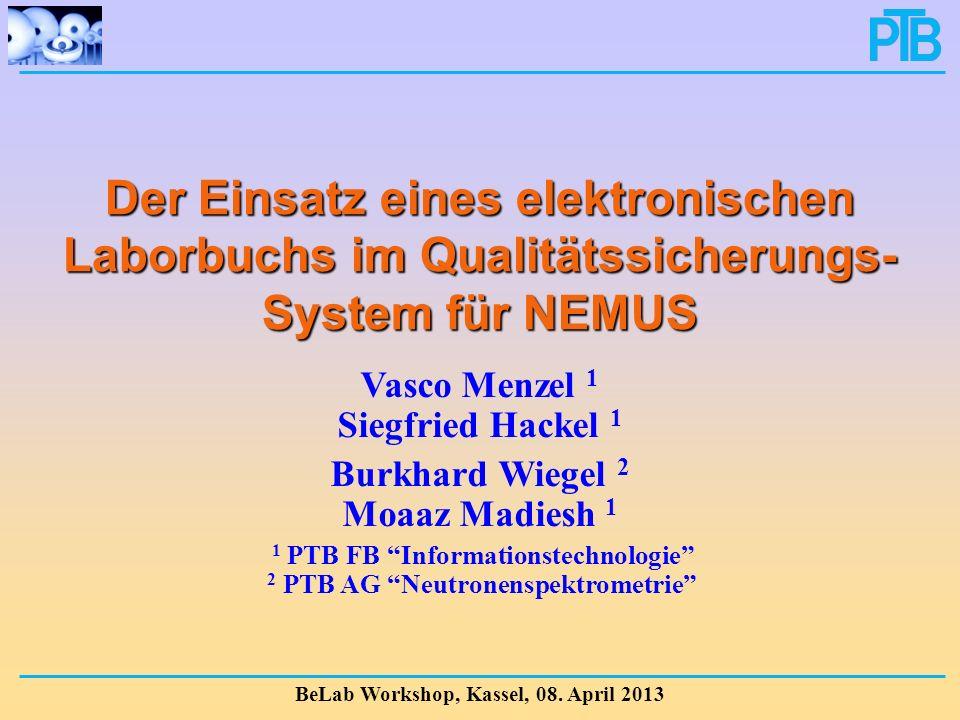 Der Einsatz eines elektronischen Laborbuchs im Qualitätssicherungs-System für NEMUS