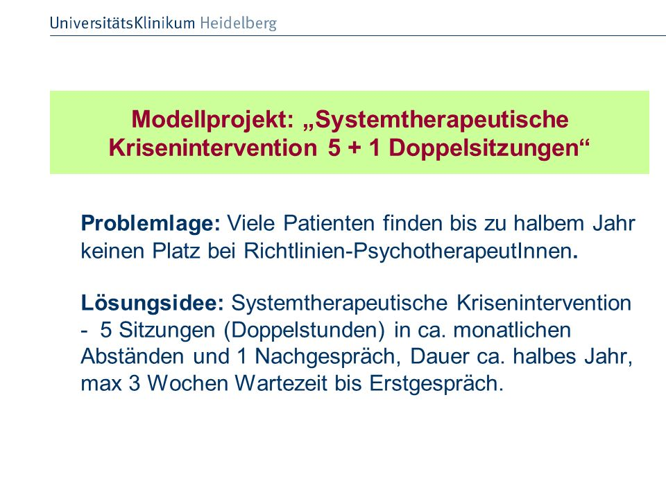 """Modellprojekt: """"Systemtherapeutische Krisenintervention 5 + 1 Doppelsitzungen"""