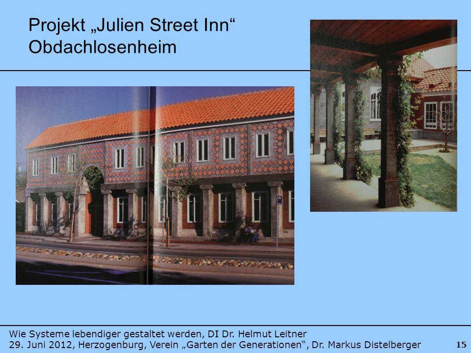 """Projekt """"Julien Street Inn Obdachlosenheim"""