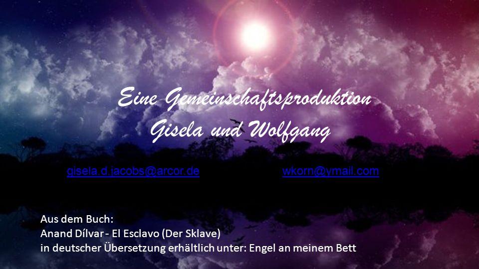 Eine Gemeinschaftsproduktion Gisela und Wolfgang