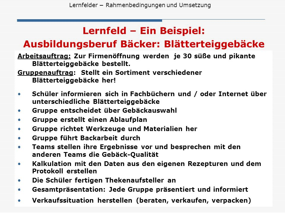Lernfeld – Ein Beispiel: Ausbildungsberuf Bäcker: Blätterteiggebäcke