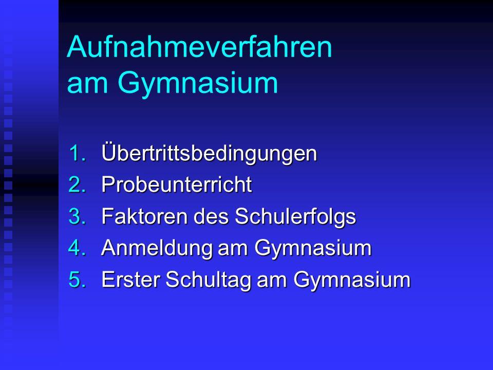 Aufnahmeverfahren am Gymnasium