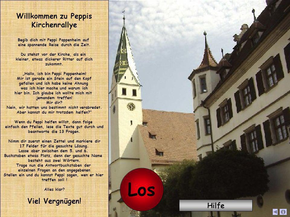 Los Willkommen zu Peppis Kirchenrallye Viel Vergnügen! Hilfe