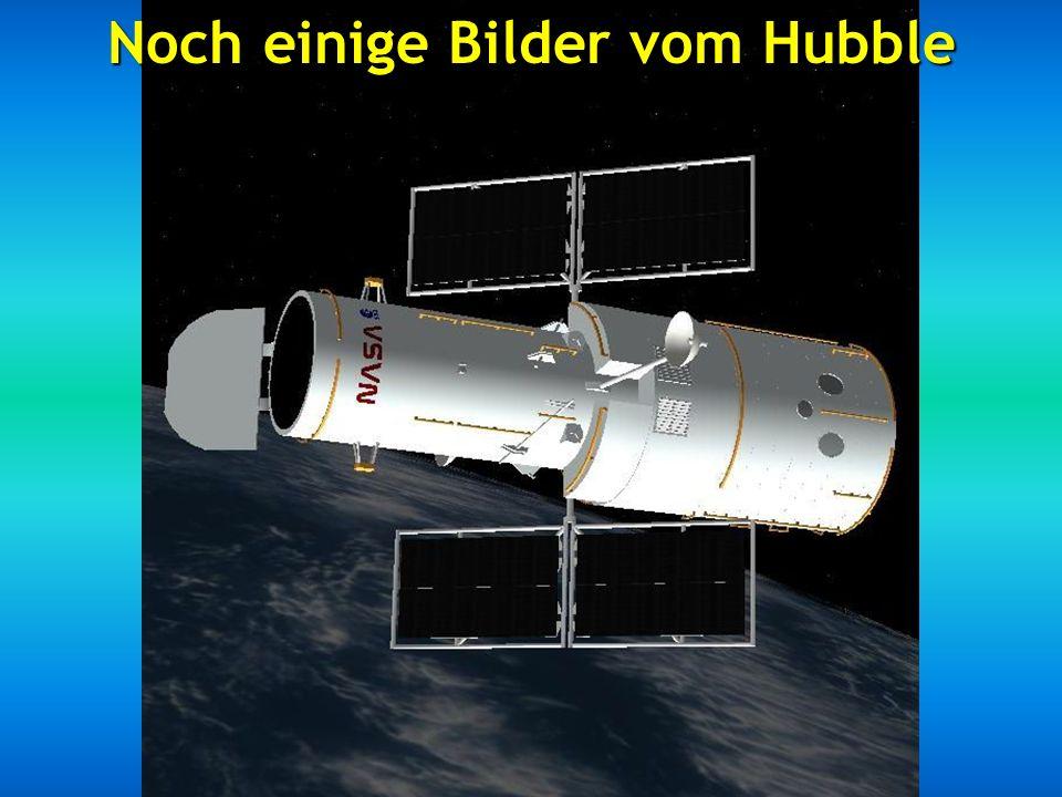 Noch einige Bilder vom Hubble