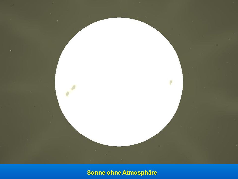 Sonne ohne Atmosphäre