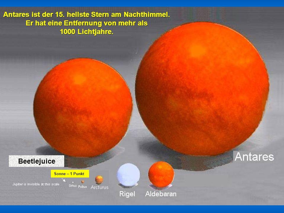 Antares ist der 15. hellste Stern am Nachthimmel.