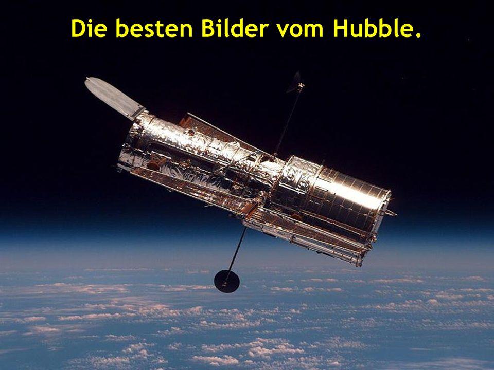 Die besten Bilder vom Hubble.