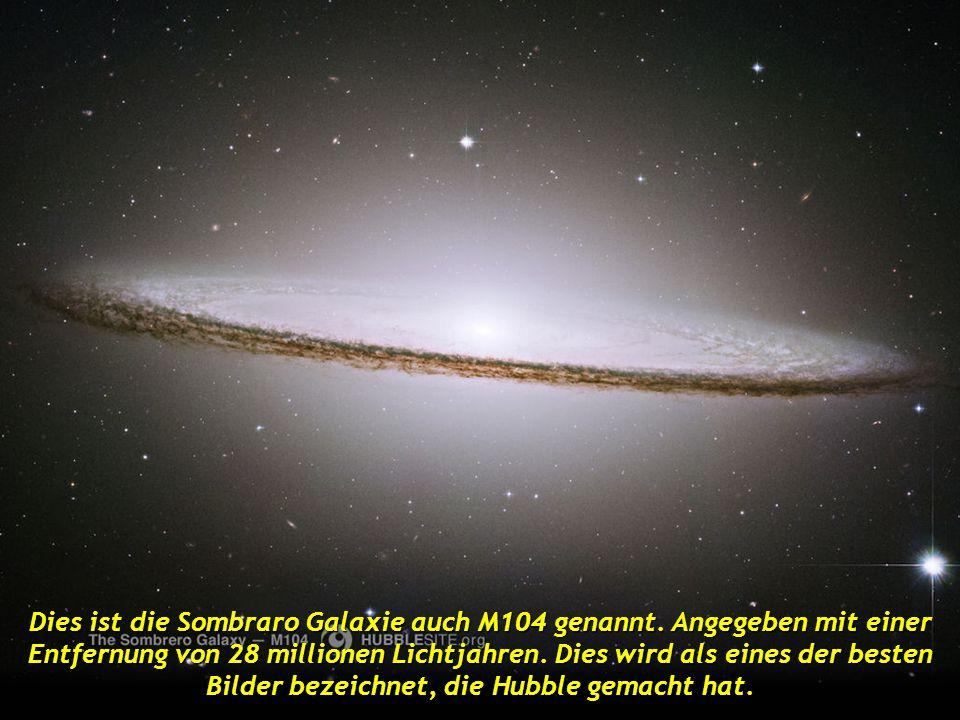 Dies ist die Sombraro Galaxie auch M104 genannt