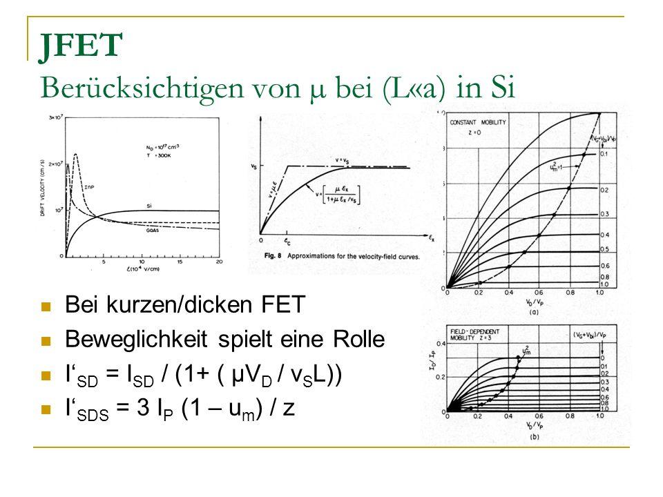 JFET Berücksichtigen von µ bei (L«a) in Si