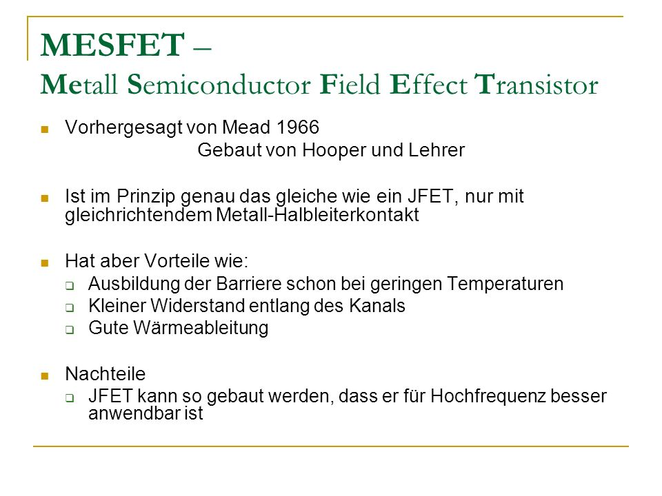 MESFET – Metall Semiconductor Field Effect Transistor