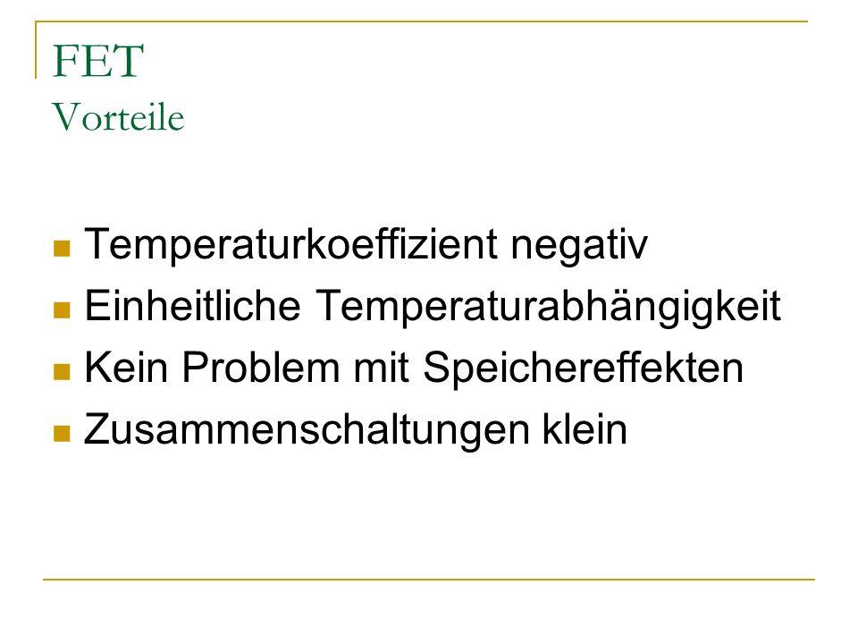 FET Vorteile Temperaturkoeffizient negativ