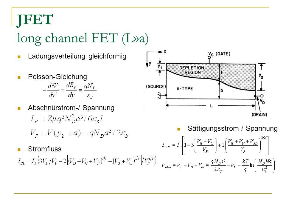 JFET long channel FET (L»a)