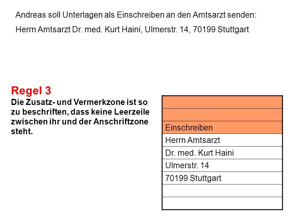 Andreas soll Unterlagen als Einschreiben an den Amtsarzt senden: