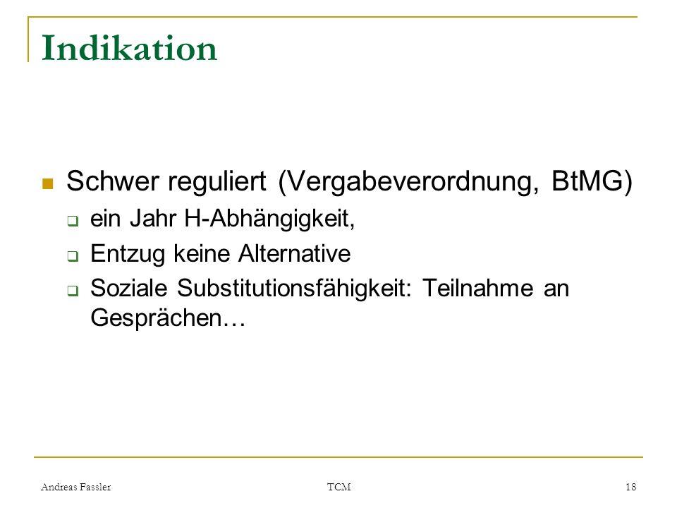 Indikation Schwer reguliert (Vergabeverordnung, BtMG)
