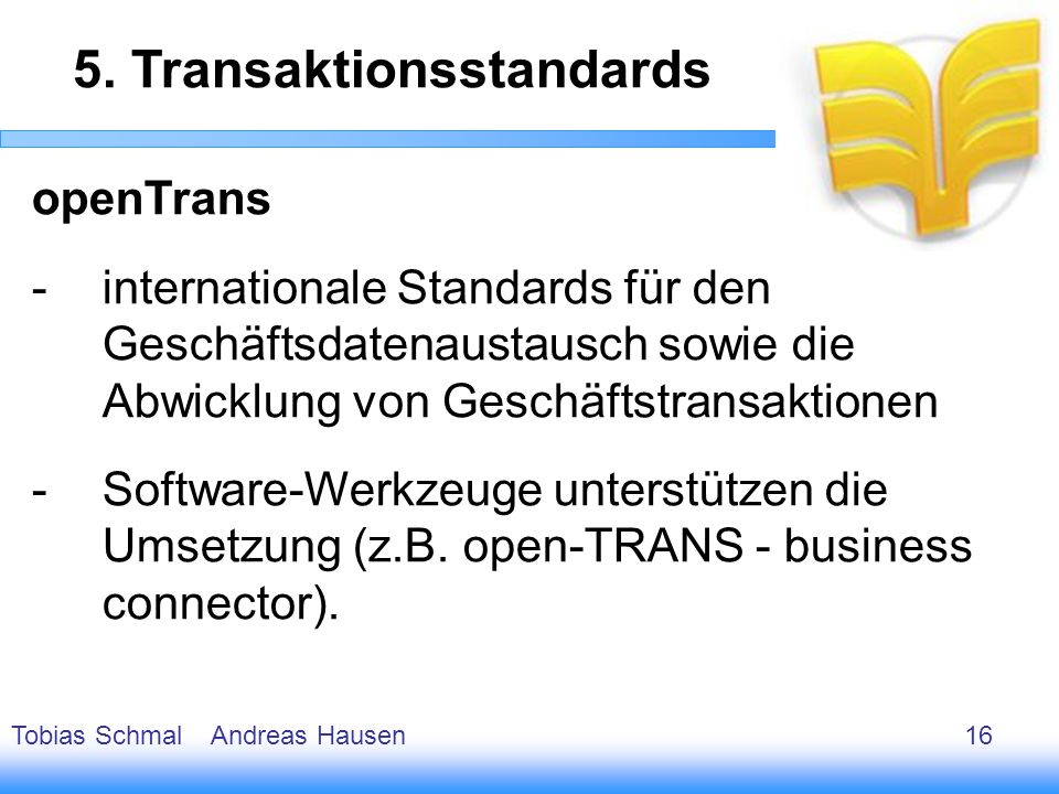 5. Transaktionsstandards