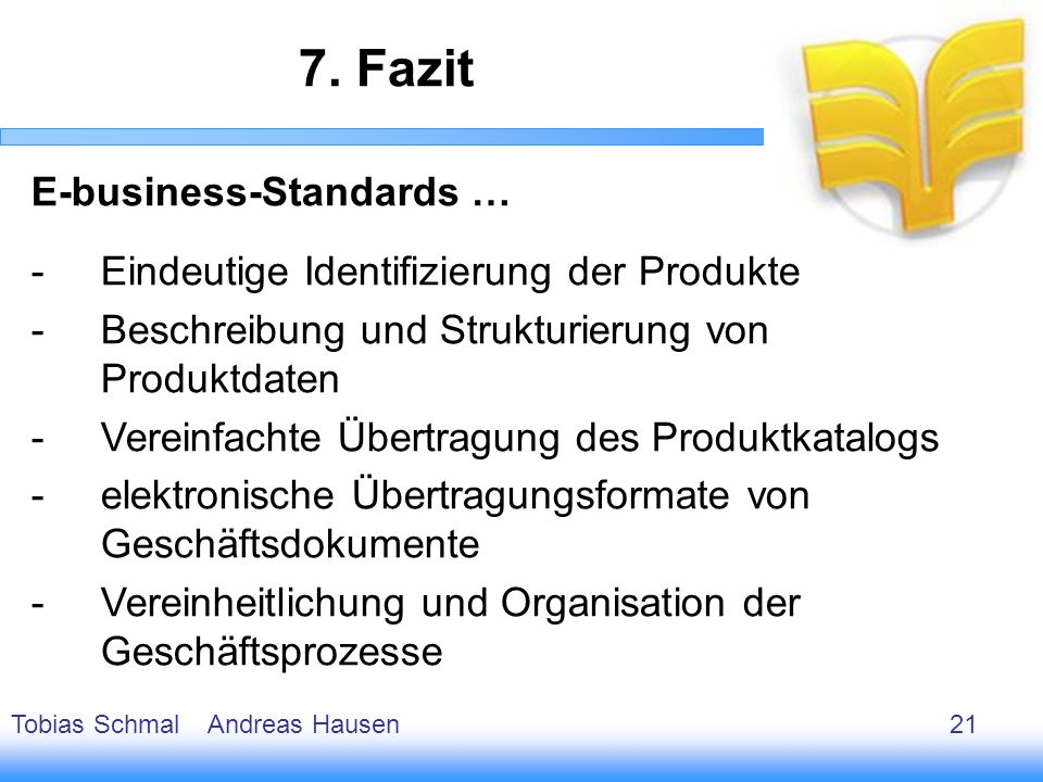 7. Fazit E-business-Standards …