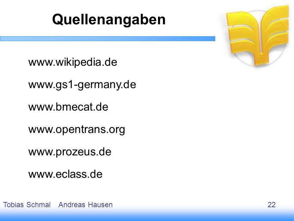 Quellenangaben www.wikipedia.de www.gs1-germany.de www.bmecat.de