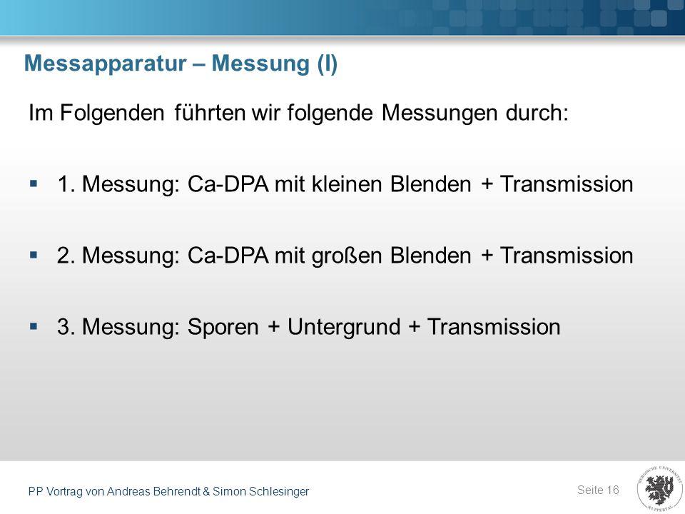 Messapparatur – Messung (I)