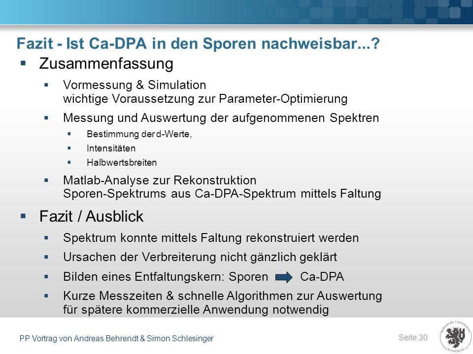 Fazit - Ist Ca-DPA in den Sporen nachweisbar...