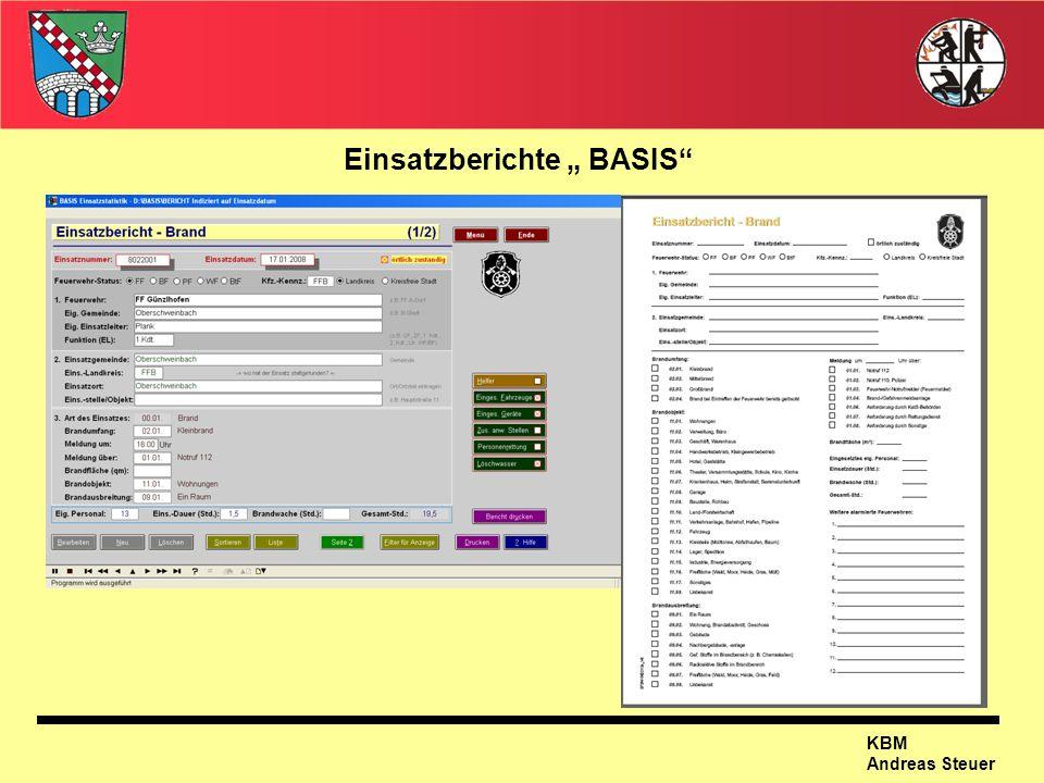 """Einsatzberichte """" BASIS"""