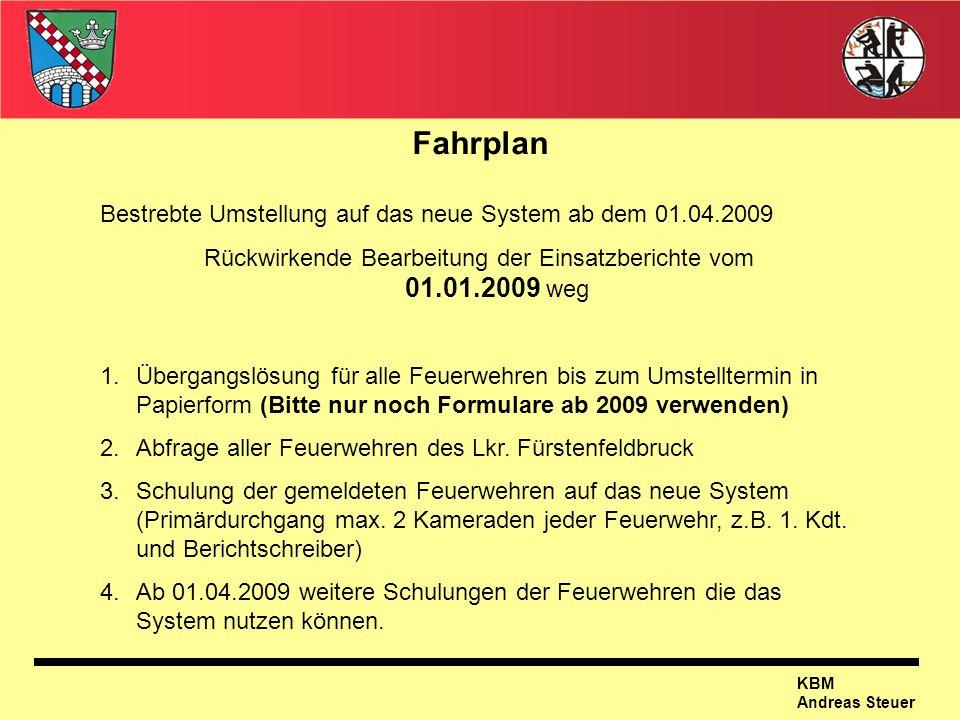 Rückwirkende Bearbeitung der Einsatzberichte vom 01.01.2009 weg
