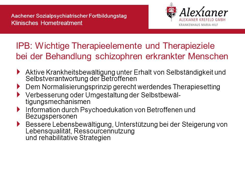 IPB: Wichtige Therapieelemente und Therapieziele bei der Behandlung schizophren erkrankter Menschen