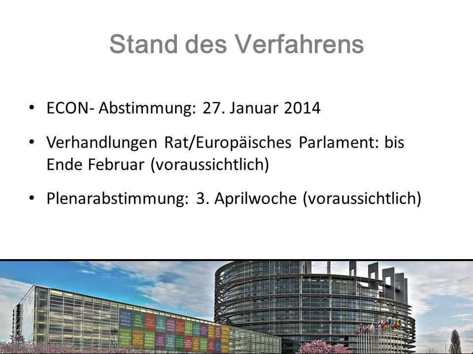 Stand des Verfahrens ECON- Abstimmung: 27. Januar 2014