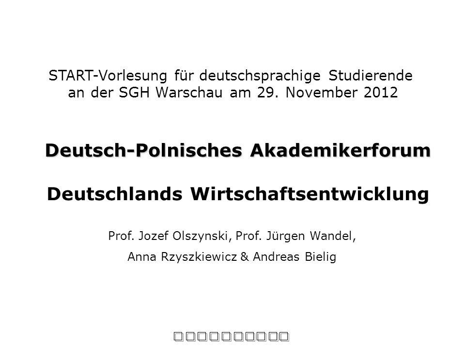 Deutsch-Polnisches Akademikerforum Deutschlands Wirtschaftsentwicklung