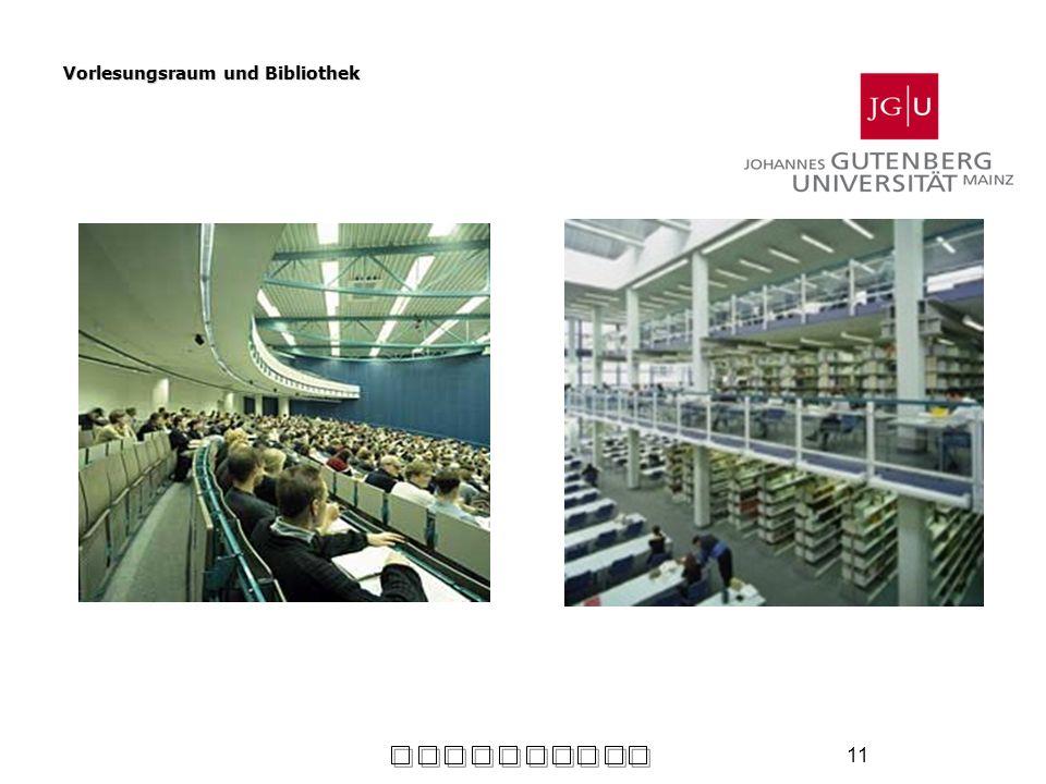 Vorlesungsraum und Bibliothek
