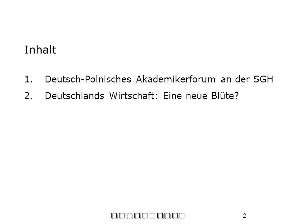 Inhalt Deutsch-Polnisches Akademikerforum an der SGH