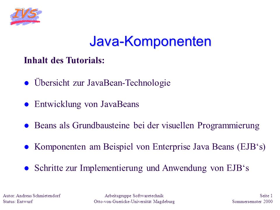 Java-Komponenten Inhalt des Tutorials: