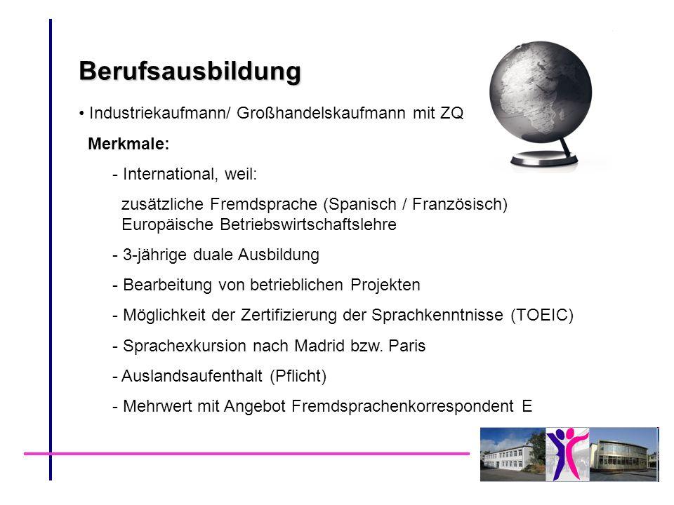 Berufsausbildung Industriekaufmann/ Großhandelskaufmann mit ZQ