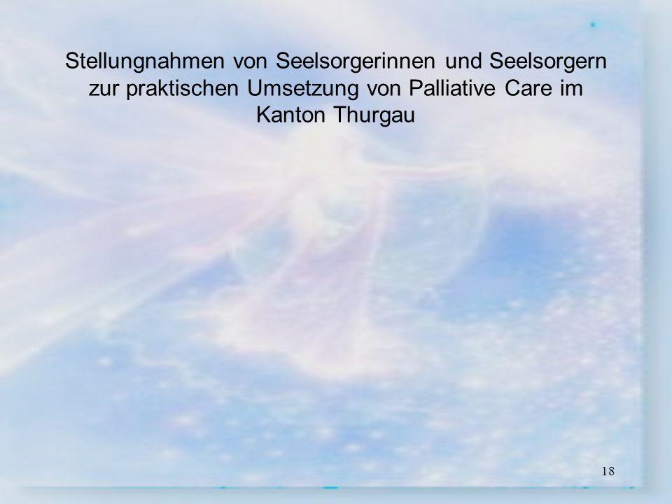 Stellungnahmen von Seelsorgerinnen und Seelsorgern zur praktischen Umsetzung von Palliative Care im Kanton Thurgau