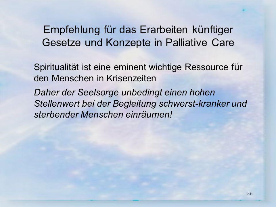 Empfehlung für das Erarbeiten künftiger Gesetze und Konzepte in Palliative Care