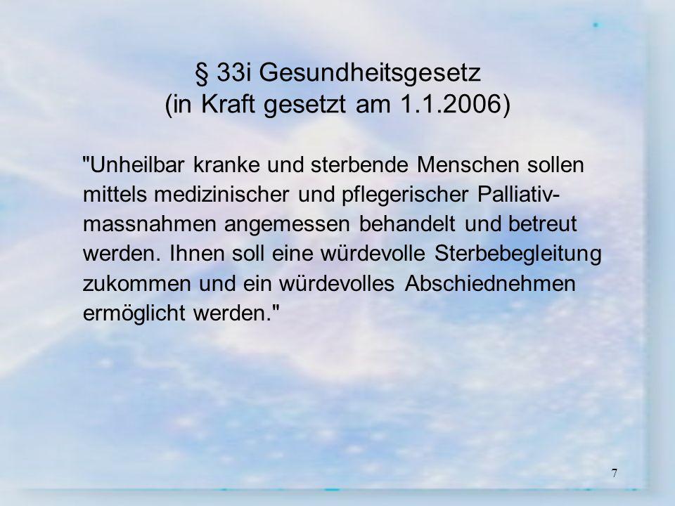 § 33i Gesundheitsgesetz (in Kraft gesetzt am 1.1.2006)