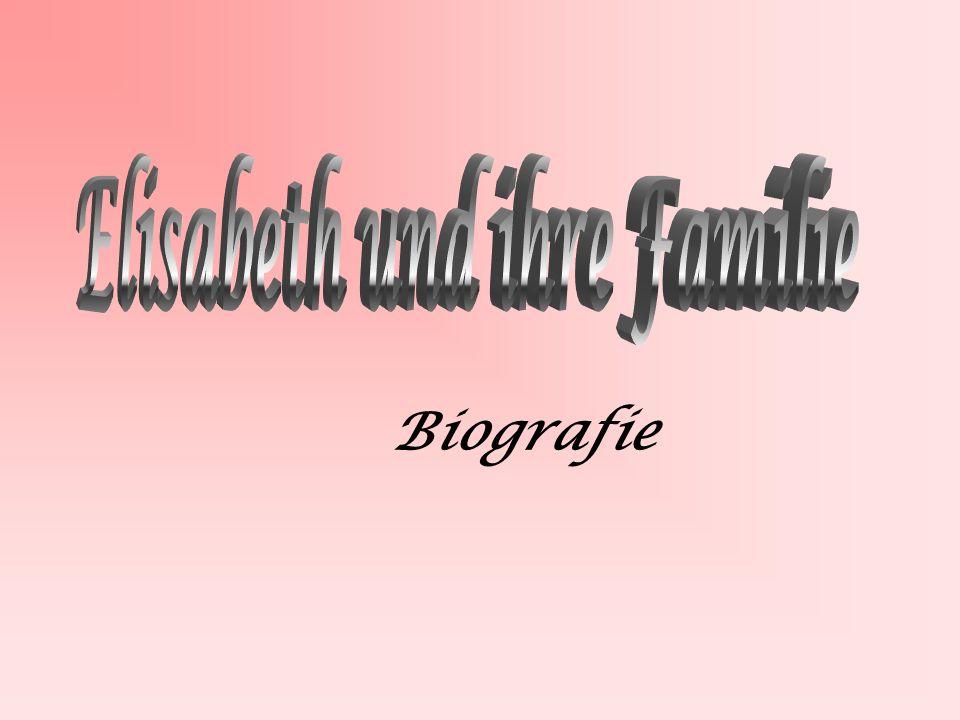 Elisabeth und ihre Familie