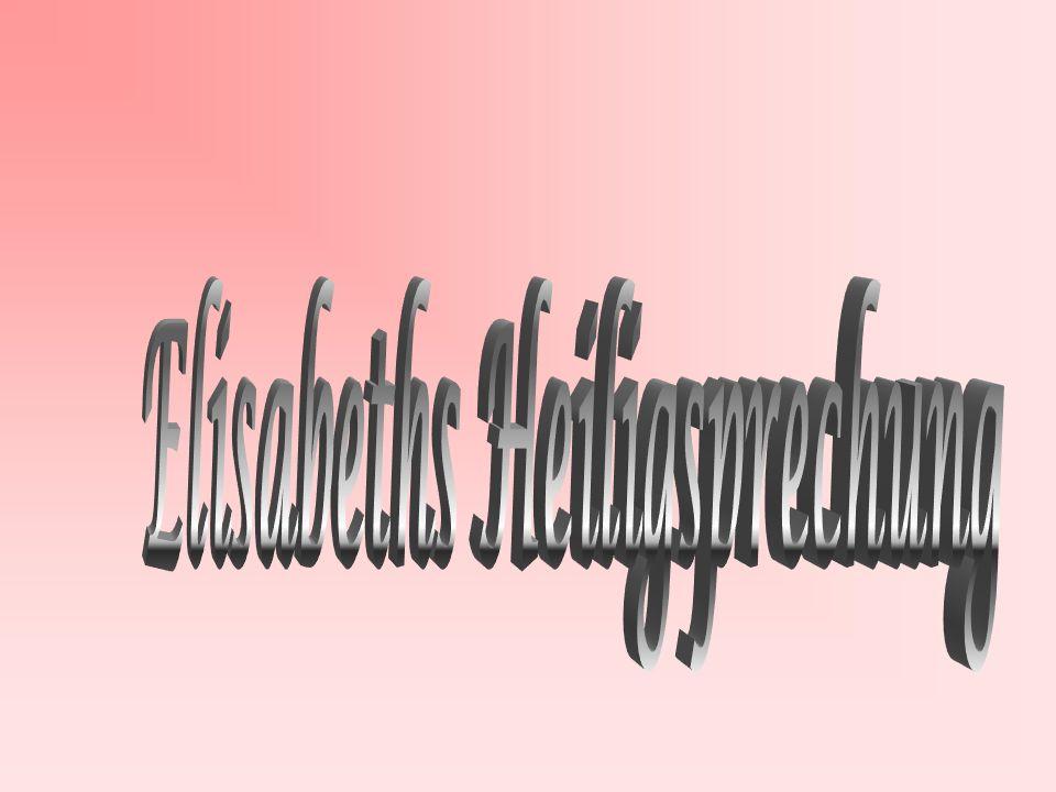 Elisabeths Heiligsprechung