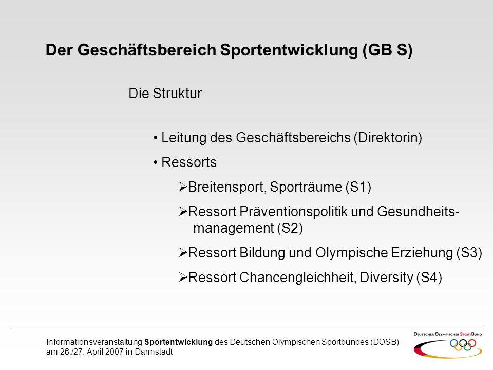 Der Geschäftsbereich Sportentwicklung (GB S)
