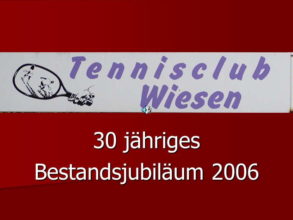 30 jähriges Bestandsjubiläum 2006