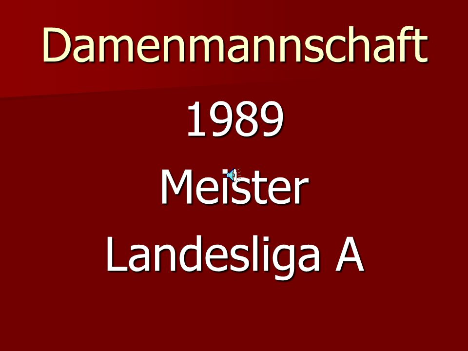 Damenmannschaft 1989 Meister Landesliga A