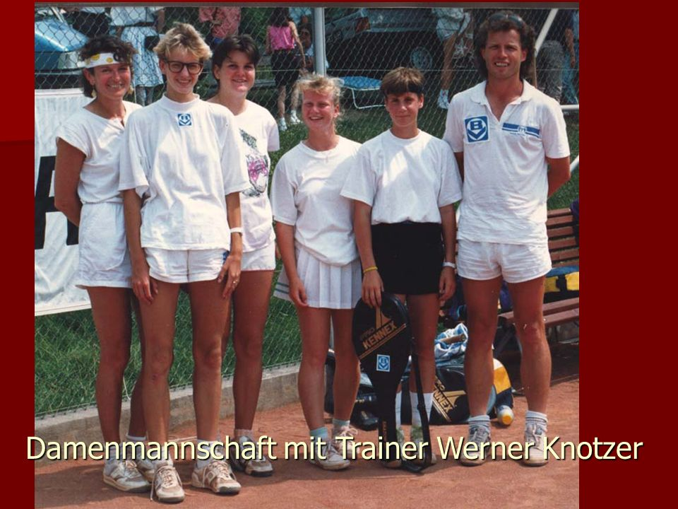 Damenmannschaft mit Trainer Werner Knotzer