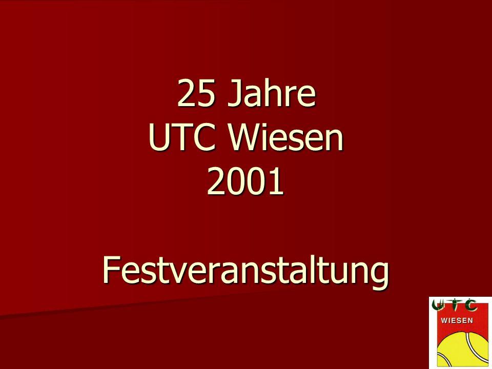 25 Jahre UTC Wiesen 2001 Festveranstaltung