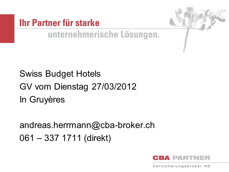 Swiss Budget Hotels GV vom Dienstag 27/03/2012. In Gruyères.