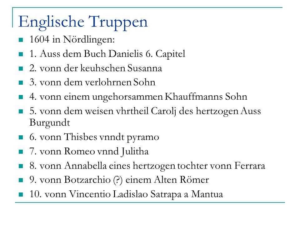 Englische Truppen 1604 in Nördlingen: