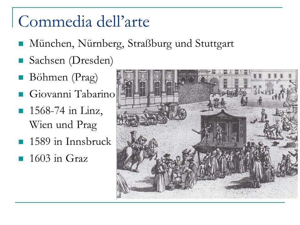 Commedia dell'arte München, Nürnberg, Straßburg und Stuttgart